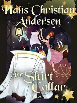 Andersen, Hans Christian - The Shirt Collar, ebook