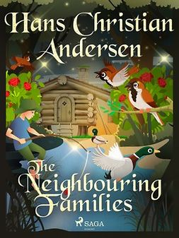 Andersen, Hans Christian - The Neighbouring Families, ebook
