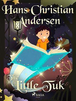 Andersen, Hans Christian - Little Tuk, e-bok