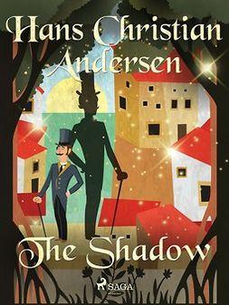 Andersen, Hans Christian - The Shadow, ebook