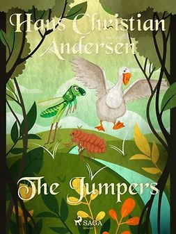 Andersen, Hans Christian - The Jumpers, e-bok