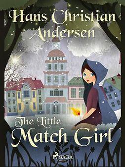 Andersen, Hans Christian - The Little Match Girl, ebook