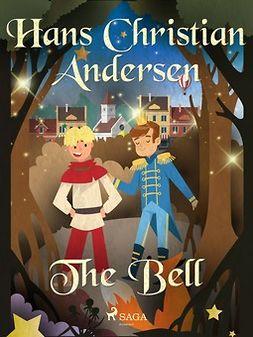 Andersen, Hans Christian - The Bell, ebook