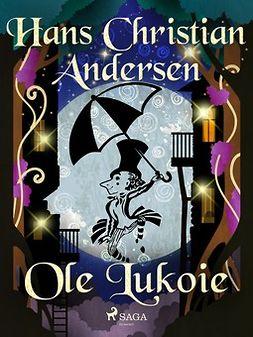 Andersen, Hans Christian - Ole Lukoie, ebook