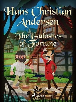 Andersen, Hans Christian - The Galoshes of Fortune, ebook