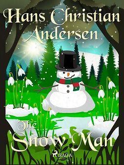 Andersen, Hans Christian - The Snow Man, ebook