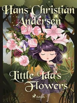 Andersen, Hans Christian - Little Ida's Flowers, ebook