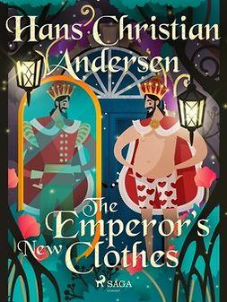 Andersen, Hans Christian - The Emperor's New Clothes, ebook
