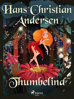 Andersen, Hans Christian - Thumbelina, e-kirja