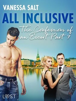 Salt, Vanessa - All inclusive - The Confessions of an Escort Part 7, ebook