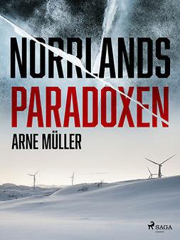 Müller, Arne - Norrlandsparadoxen, ebook