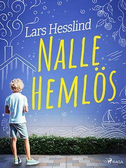 Hesslind, Lars - Nalle Hemlös, e-kirja