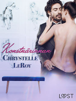 Leroy, Chrystelle - Konstnärinnan - En erotisk novell, ebook