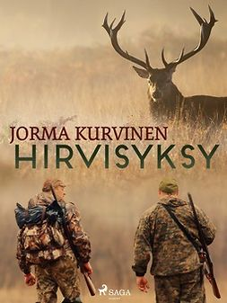 Kurvinen, Jorma - Hirvisyksy, ebook