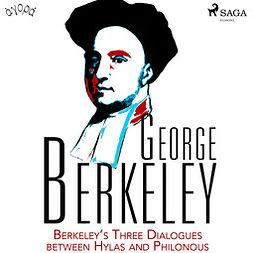 Berkeley, George - Berkeley's Three Dialogues between Hylas and Philonous, audiobook