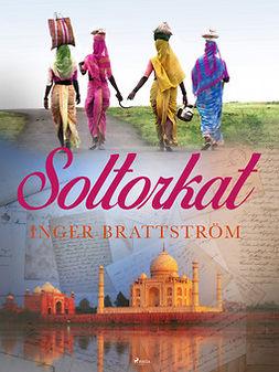 Brattström, Inger - Soltorkat, ebook