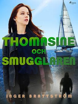 Brattström, Inger - Thomasine och smugglaren, ebook