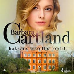 Cartland, Barbara - Rakkaus sekoittaa kortit, äänikirja