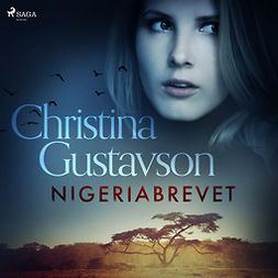 Gustavson, Christina - Nigeriabrevet, audiobook
