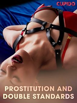 - Prostitution and double standards, ebook