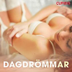 Cupido, - - Dagdrömmar, audiobook