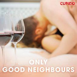Foxx, Scarlett - Only good neighbours, audiobook