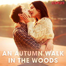 Foxx, Scarlett - An Autumn Walk in the Woods, audiobook