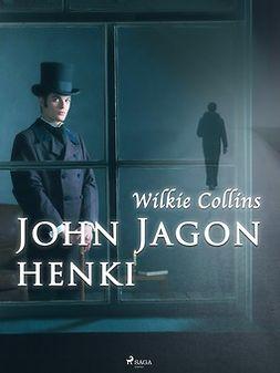 Collins, Wilkie - John Jagon henki, e-kirja