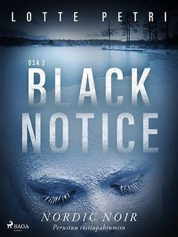 Petri, Lotte - Black notice: Osa 2, e-kirja