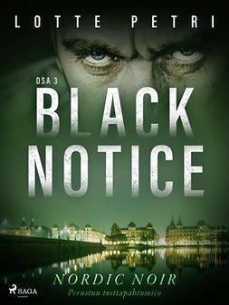 Petri, Lotte - Black notice: Osa 3, e-kirja