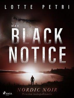 Petri, Lotte - Black notice: Osa 4, e-kirja