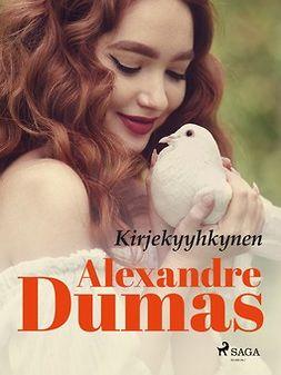Dumas, Alexandre - Kirjekyyhkynen, ebook