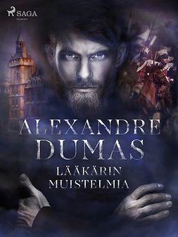 Dumas, Alexandre - Lääkärin muistelmia, ebook