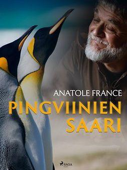 France, Anatole - Pingviinien saari, ebook