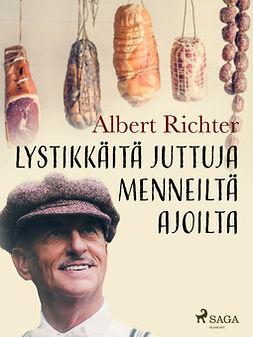 Richter, Albert - Lystikkäitä juttuja menneiltä ajoilta, e-kirja