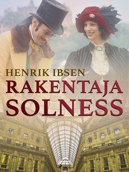 Ibsen, Henrik - Rakentaja Solness, e-kirja