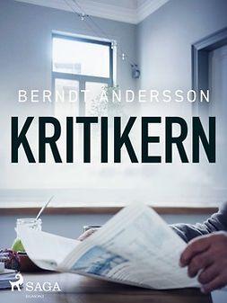 Andersson, Berndt - Kritikern, ebook