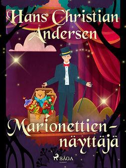 Andersen, H. C. - Marionettiennäyttäjä, e-bok