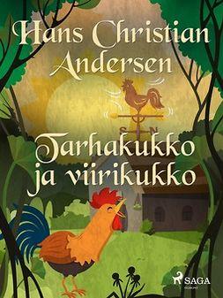 Andersen, H. C. - Tarhakukko ja viirikukko, e-kirja