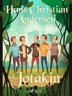 Andersen, H. C. - Jotakin, e-kirja