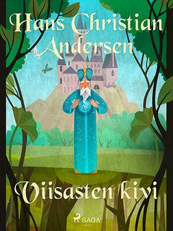 Andersen, H. C. - Viisasten kivi, e-kirja