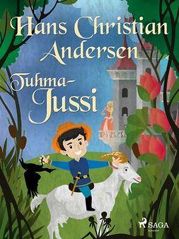Andersen, H. C. - Tuhma-Jussi, e-kirja