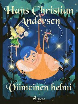 Andersen, H. C. - Viimeinen helmi, e-kirja