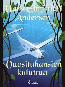 Andersen, H. C. - Vuosituhansien kuluttua, e-kirja