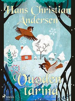 Andersen, H. C. - Vuoden tarina, e-kirja