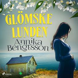 Bengtsson, Annika - Glömskelunden, audiobook