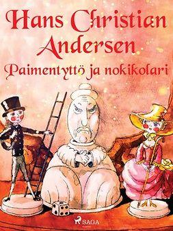 Andersen, H. C. - Paimentyttö ja nokikolari, e-kirja