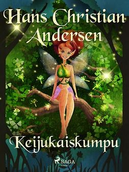 Andersen, H. C. - Keijukaiskumpu, e-kirja