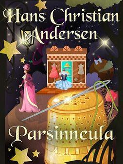 Andersen, H. C. - Parsinneula, e-kirja