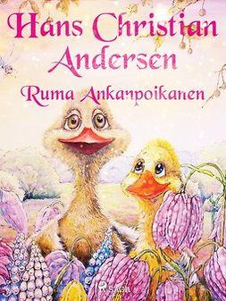 Andersen, H. C. - Ruma Ankanpoikanen, e-kirja